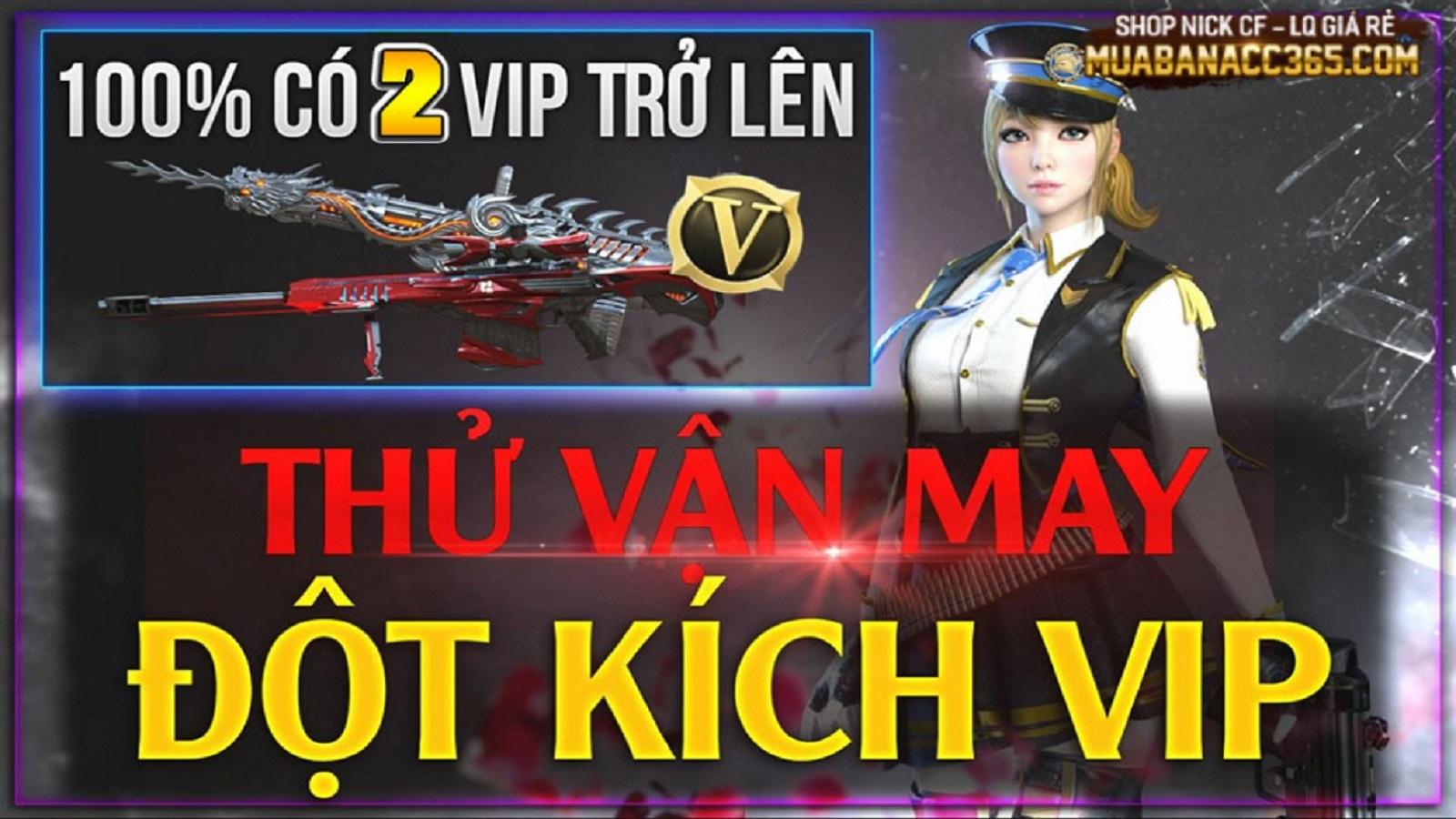THỬ VẬN MAY ĐỘT KÍCH VIP 49K